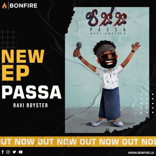 New Ep : Passa By Ravi Royster