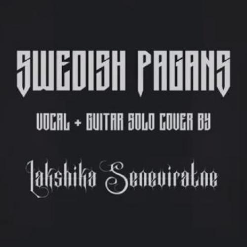New Music : Swedish Pagans (Sabaton) – Cover By Lakshika Seneviratne